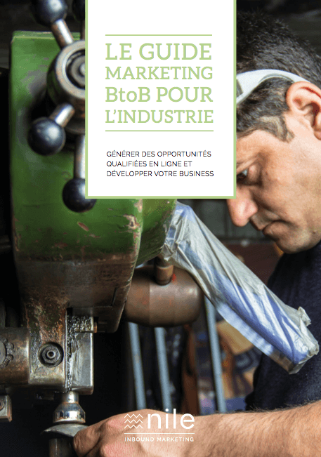 Le guide marketing BtoB pour l'industrie